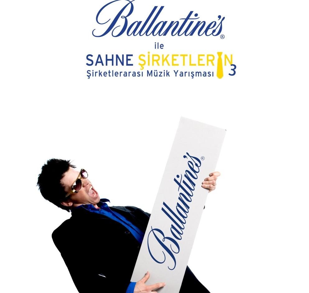 ballantine's ile sahne şirketlerin - biraz da müzik zamanı