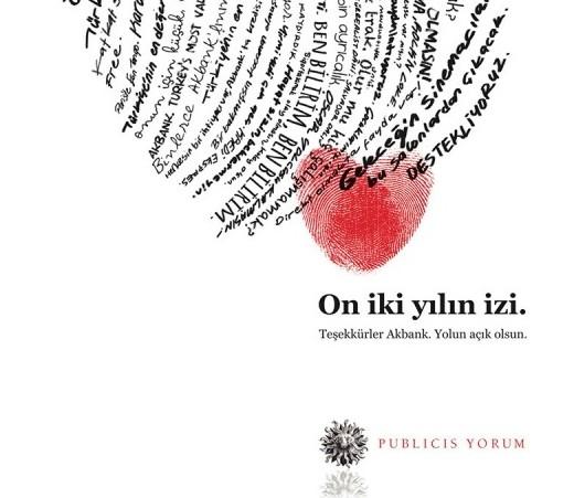 """""""Teşekkürler Akbank, yolun açık olsun"""" publicis yorum"""
