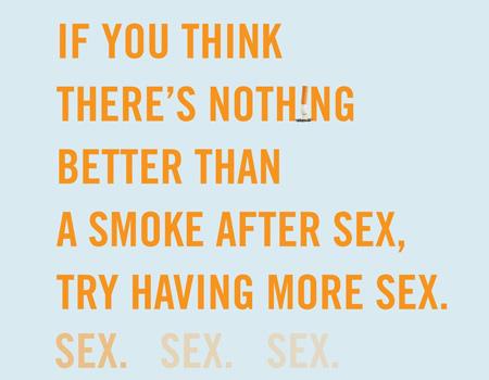 Seks sonrası sigarasından daha iyi bir şey varsa o da…