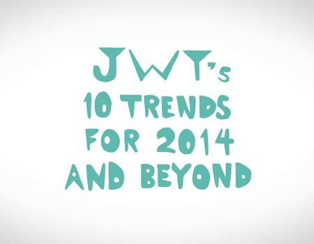 JWT, sektörün 2014 trendlerini bir listede birleştirdi.