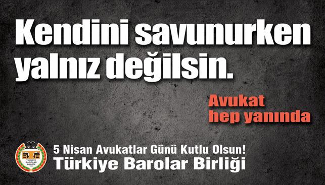 Türkiye Barolar Birliği'nden 'Avukatlar Günü' kampanyası