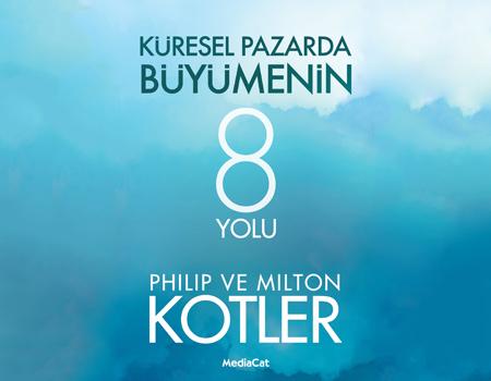 'Küresel Pazarda Büyümenin 8 Yolu' MediaCat Yayınları'ndan çıktı.