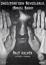 SALT Galata - İngiltere'den Sevgilerle, İsmail Saray