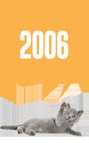 Felis'in zaman tünelinde yolculuk: 2006