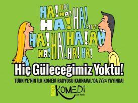 Türkiye'nin ilk komedi radyosu yayında