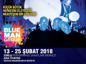 Ailece izlenecek bir şov: Blue Man Group İstanbul'da!
