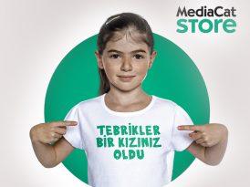MediaCat Store'a gelin, bir kızımız olsun
