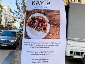 İzmir sokaklarında kayıp pizza ilanları
