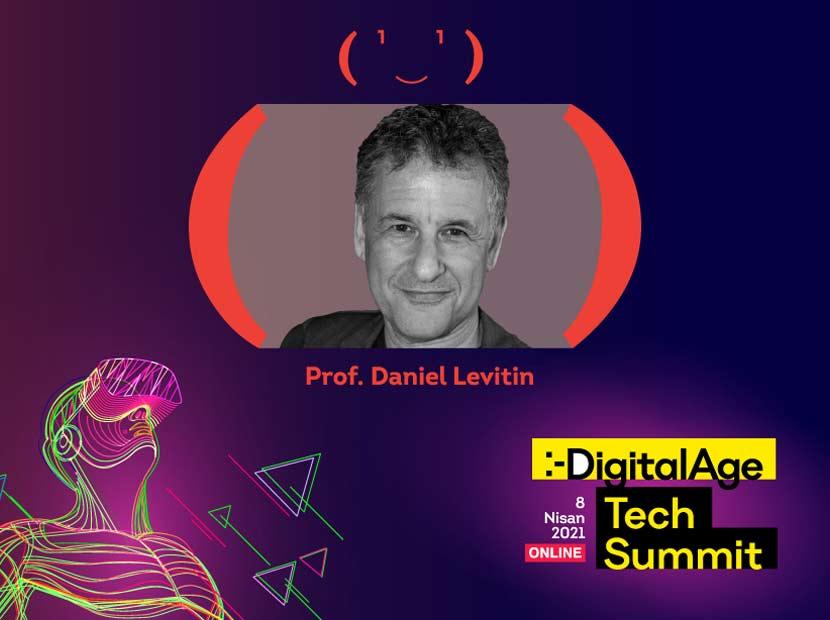 Dijital dönüşümün anti aging uzmanı: Prof. Daniel Levitin